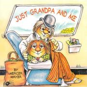 Just Grandpa And Me (Little Critter) 和爷爷在一起