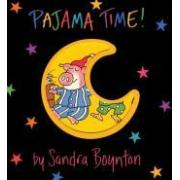 Pajama Time! [Board Book,by Sandra Boynton] 睡衣时间(卡板书)