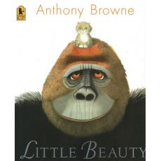 Anthony Browne :Little Beauty